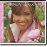 Dorinda Clark-Cole - Live From Houston, The Rose Of Gospel