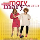Mary Mary's Go Get It Scores #1 Position On The Billboard Gospel Charts And #3 On The Billboard R&am...