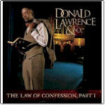 Donald Lawrence & Company - Law Of Confession, Part 1