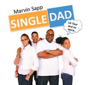 Marvin Sapp - SIngle Dad