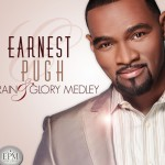 "THE FANS SPOKE AND EARNEST PUGH DELIVERS New ""Rain & Glory Medley"" Concept Video And Digital Sin..."