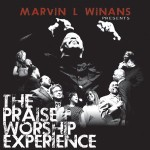 Music Review: MARVIN WINANS PRESENTS: THE PRAISE & WORSHIP EXPERIENCE