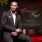 "EARNEST PUGH PRODUCING ON NEW HOLIDAY SET  ""CHRISTMAS WITH EARNEST PUGH & FRIENDS"""