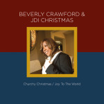 "Beverly Crawford & JDI Christmas - ""Churchy Christmas"" hits the street on Oct 30th!"