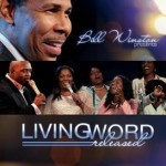 Bill Winston & Living Word - Released