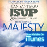 "Popular East Coast Gospel Group J.S.U.P. Release New Radio Single ""Majesty"""