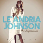 Le'Andria Johnson - The Experience