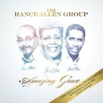"The Rance Allen Group's ""Amazing Grace"" CD/DVD Now Available"