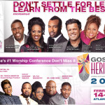 The Gospel Heritage Praise & Worship Conference...Feb 14-16 In Atlanta