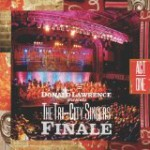 Donald Lawrence and the Tri-City Singers: Finale Act I