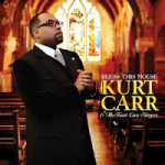 MUSIC REVIEW: Kurt Carr & the Kurt Carr Singers - Bless This House