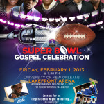 The Superbowl Gospel Celebration...Friday, February 1 In New Orleans