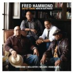NEW MUSIC: Fred Hammond and United Tenors, Here In Our Praise