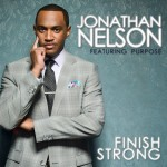"Jonathan Nelson's First Album on Karew Records, ""Finish Strong"""