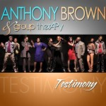 MUSIC VIDEO: Testimony by Anthony Brown & group therAPy