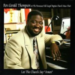 AIR GOSPEL RECORDING ARTIST REV. GERALD THOMPSON PASSES