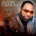 Alvin Darling - Waiting Right Here