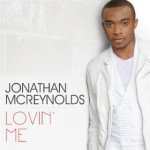 MUSIC VIDEO: Jonathan McReynolds (@jonmcreynolds) // Lovin' Me (LIVE IN STUDIO)