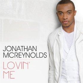 Music Video Jonathan Mcreynolds Jonmcreynolds Lovin