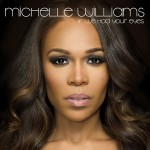 "NEW MUSIC: ""If We Had Your Eyes"" by Michelle Williams"