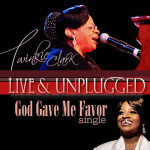 Twinkie Clark - God Gave Me Favor