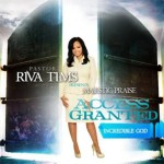 RIva Tims & Majestic Praise - Incredible God