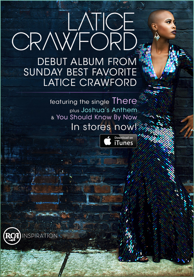 The Self Titled Debut Album By Sunday Best Favorite Latice Crawford In Stores Now