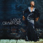 MUSIC REVIEW: @LaticeCrawford (Self-Titled Album)