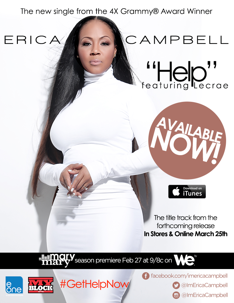 The New Single - HELP - From The 4X Grammy Award Winner..ERICA CAMPBELL...Available Now