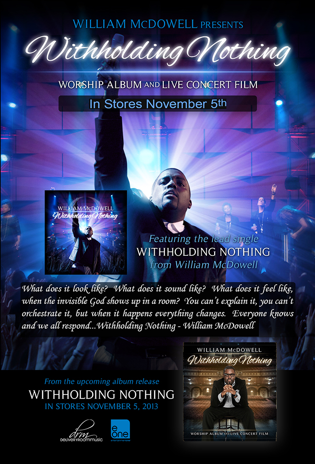 WILLIAM MCDOWELL Presents WITHHOLDING NOTHING