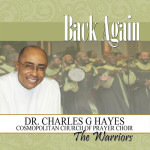 Dr. Charles Hayes G. Hayes, Pastor & Founder of Cosmopolitan Church of Prayer Passes