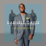 MUSIC REVIEW: Darnell Davis & The Remnant - Moving Forward
