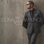 The Best of Donald Lawrence & Company