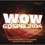 MUSIC REVIEW: WOW Gospel 2014 - Various Artists