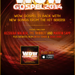 WOW GOSPEL 2014...30 Of The Year's Top Gospel Artists & Songs...Now In Stores