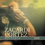 "Zacardi Cortez Spends 5 Weeks At #1 With ""1 ON 1"" & To Release New CD ""Reloaded"" April 1st"