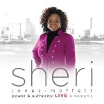 Sheri Jones-Moffett Set To Release Power & Authority