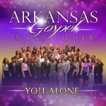 "Arkansas Gospel Mass Choir's New Project, ""You Alone"" in Stores Now"