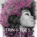 Trin-i-tee 5:7 - According To Chanel