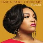 "New music from Tasha Page-Lockhart, a song called ""Fragile""."