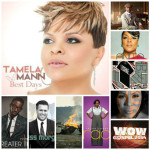 Week of July 26, 2014 Billboard Top Gospel Albums Chart: Tamela Mann Returns to #1 After 101 Weeks o...