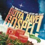 Gotta Have Gospel Christmas: O Holy Night