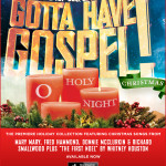 Gotta Have Gospel! Christmas O Holy Night Now Available