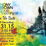 Anthony Brown and group therAPy returns with an exciting live recording concert on Saturday, January 31st in Baltimore, MD.