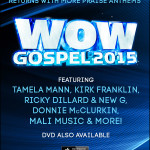 WOW Gospel 2015 Returns with Gospel's Premiere Collection of Hits! In Stores Now!