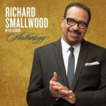 Richard Smallwood with Vision - Anthology Live