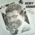 Ricky Grundy - Make Way For Jesus