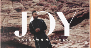 "#WATCH #LiveVideo ""Joy"" by VaShawn Mitchell 